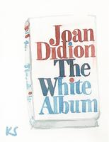 © Kate Schelter LLC 2018 | JOAN DIDION THE WHITE ALBUM by Kate Schelter
